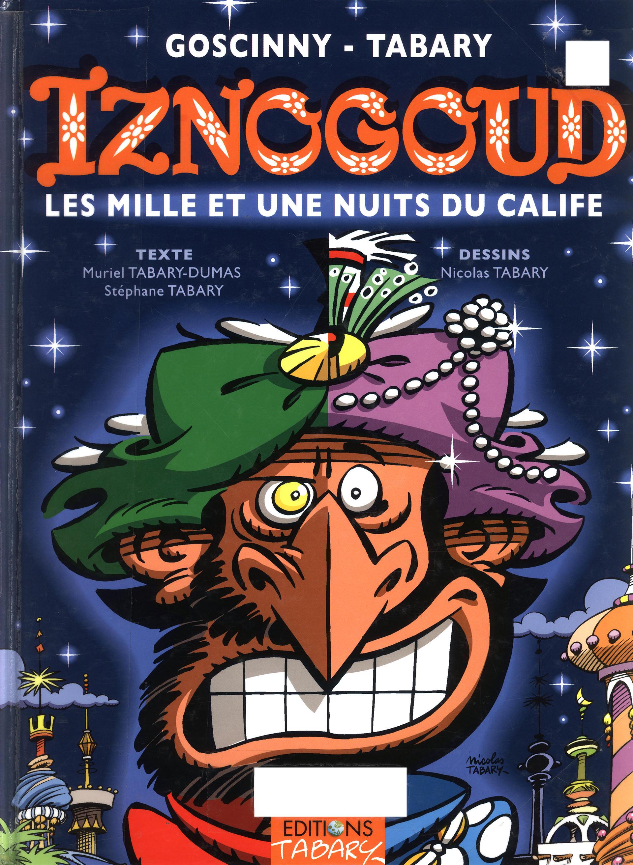 https://nine.mangadogs.com/fr_manga/pic1/50/2034/74410/BandeDessineIznogoudIznogo_0_481.jpg Page 1