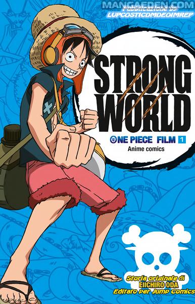 https://nine.mangadogs.com/it_manga/pic/20/468/216364/OnePieceStrongWorld0Prolog580.jpg Page 1
